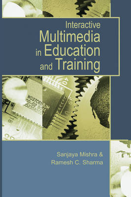 Interactive Multimedia in Education and Training (Hardback)