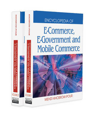 Encyclopedia of e-Commerce, e-Government and Mobile Commerce (Hardback)