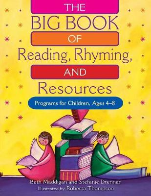The Big Book of Reading, Rhyming and Resources: Programs for Children, Ages 4-8 (Paperback)