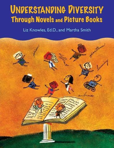 Understanding Diversity Through Novels and Picture Books (Paperback)