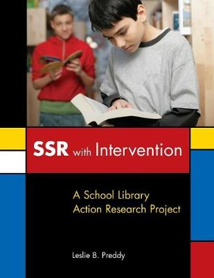 SSR with Intervention: A School Library Action Research Project (Paperback)