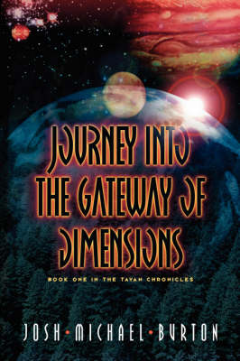 Journey Into the Gateway of Dimensions (Paperback)