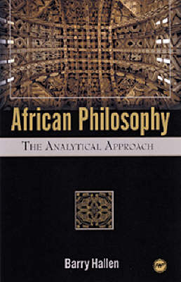 African Philosophy: The Analytical Approach (Paperback)