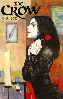 The Crow: Flesh and Blood (Paperback)