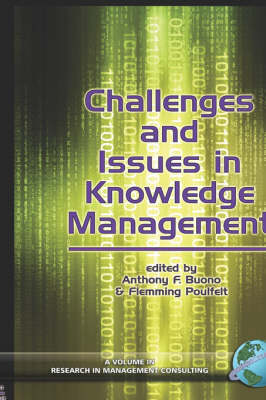 Challenges and Issues in Knowledge Management - Research in Management Consulting (Hardback)