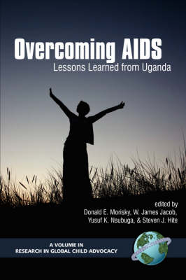 Overcoming AIDS: Lessons Learned from Uganda (PB) (Paperback)