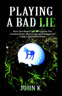 Playing a Bad Lie (Paperback)