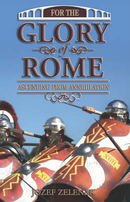 For the Glory of Rome (Paperback)