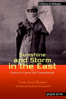 Sunshine and Storm in the East or Cruises to Cyprus and Constantinople (Paperback)