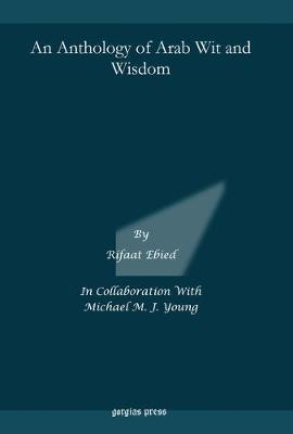 An Anthology of Arab Wit and Wisdom (Hardback)