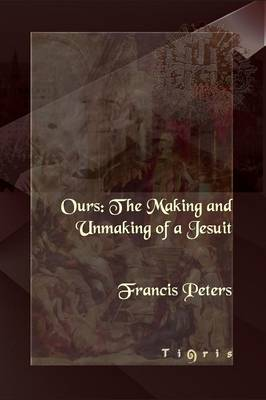 The Making and Unmaking of a Jesuit (Paperback)