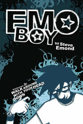 Emo Boy: Walk Around with Your Head Down v. 2 (Paperback)