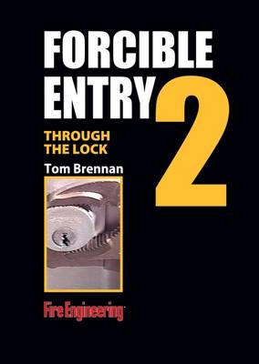 Through the Lock: No. 2: Cylinders and Key Tools - Forcible Entry (DVD video)
