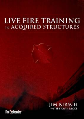 Live Fire Training in Acquired Structures (DVD)