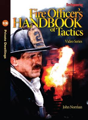 Fire Officer's Handbook of Tactics Video Series #13: Private Dwellings (DVD)
