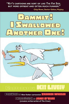 Dammit! I Swallowed Another One! (Paperback)