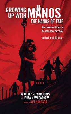 Cover Growing Up with Manos: The Hands of Fate