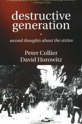 Destructive Generation: Second Thoughts About the Sixties (Paperback)