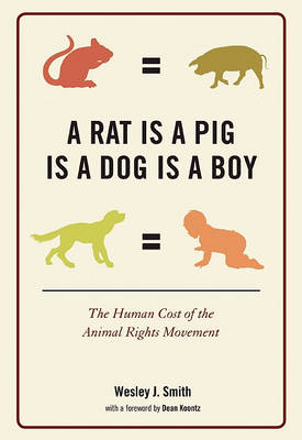 A Rat is a Pig is a Dog is a Boy (Hardback)