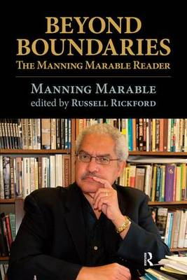 Beyond Boundaries: The Manning Marable Reader (Paperback)