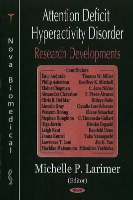 Attention Deficit Hyperactivity Disorder (ADHD) Research Developments (Hardback)