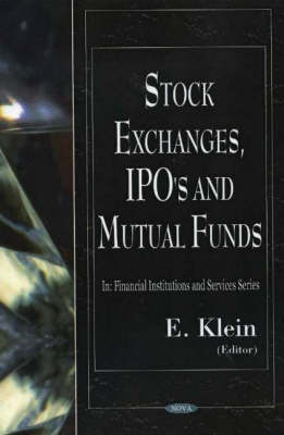 Stock Exchanges, IPO's and Mutual Funds (Hardback)