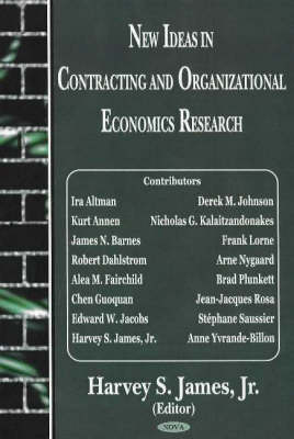 New Ideas in Contracting and Organizational Economics Research (Hardback)