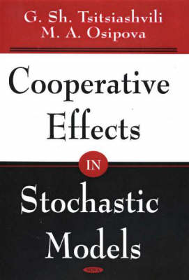 Cooperative Effects in Stochastic Models (Hardback)