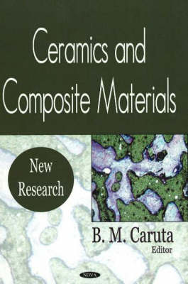 Ceramics and Composite Materials: New Research (Hardback)