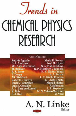 Trends in Chemical Physics Research (Hardback)