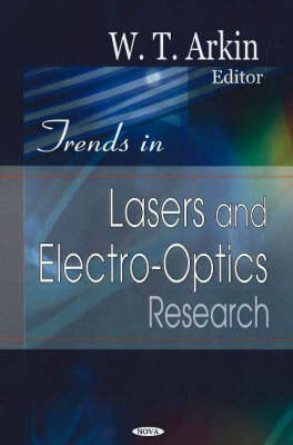 Trends in Lasers and Electro-Optics Research (Hardback)