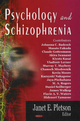 Psychology and Schizophrenia (Hardback)