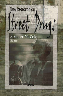 New Research on Street Drugs (Paperback)