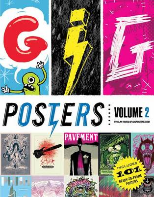 Gig Posters: Volume 2: Rock Show Art of the 21st Century (Paperback)
