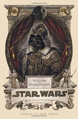 William Shakespeare's Star Wars (Paperback)