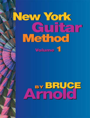 New York Guitar Method: v. 1 (Spiral bound)