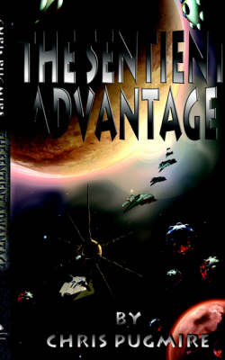 The Sentient Advantage (Paperback)