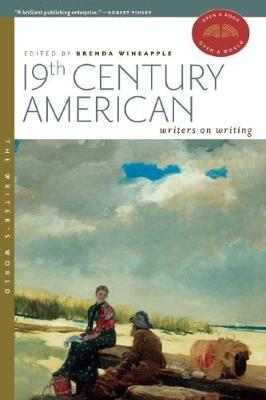19th Century American Writers on Writing - The Writer's World (Paperback)