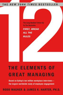 12: The Elements of Great Managing (Hardback)