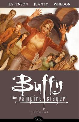 Buffy the Vampire Slayer: Retreat Season 8, volume 6 (Paperback)