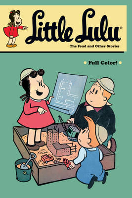 Little Lulu: Feud and Other Stories v. 26 (Paperback)