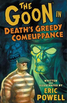 Goon: Volume 10: Death's Greedy Comeuppanc (Paperback)