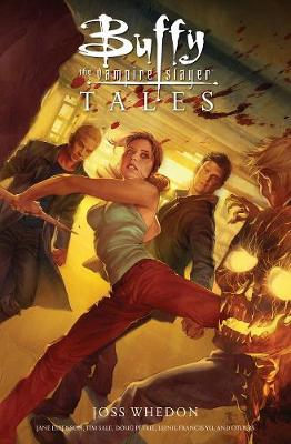 Buffy the Vampire Slayer: Tales (Hardback)