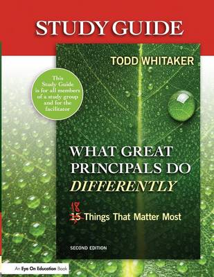 Study Guide: What Great Principals Do Differently: Eighteen Things That Matter Most (Paperback)