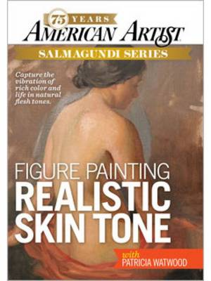 Figure Painting Realistic Skin Tone with Patricia Watwood - American Artist (DVD)