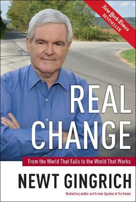 Real Change: From the World That Fails to the World That Works (Hardback)