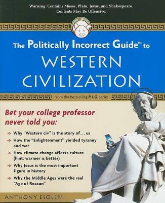 The Politically Incorrect Guide to Western Civilization (Paperback)
