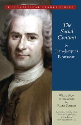 The Social Contract: Or Principles of Political Right (Paperback)