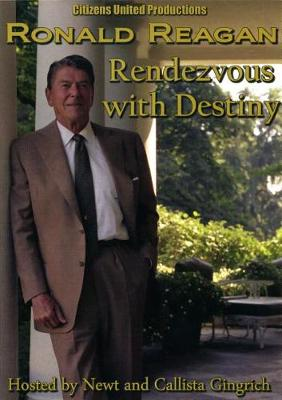 Ronald Reagan: Rendezvous with Destiny (DVD video)