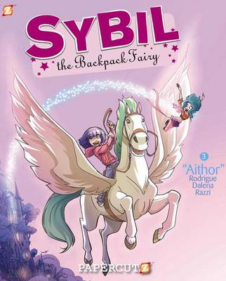 Sybil the Backpack Fairy Graphic Novels: Aithor v. 3 (Hardback)